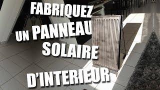 Fabriquez un panneau solaire d'intérieur