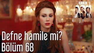 Kiralık Aşk 68. Bölüm - Defne Hamile mi?