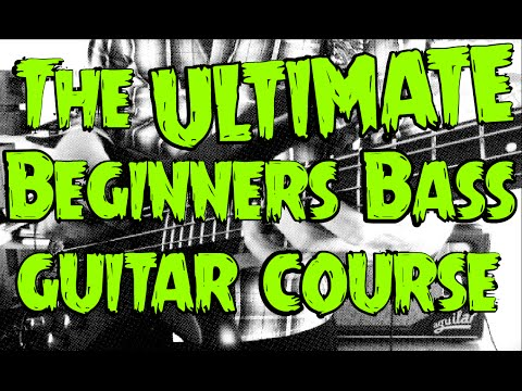The ULTIMATE Beginners Bass Guitar Course!