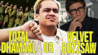 NETFLIX - VELVET BUZZSAW AND TOTAL DHAMAAL TRAILER REVIEW