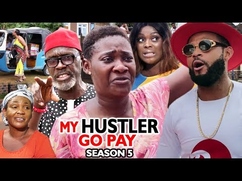 MY HUSTLE GO PAY SEASON 5 - Mercy Johnson | New Movie | 2019 Latest Nigerian Nollywood Movie