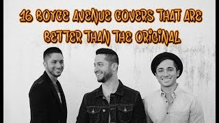 """Nope. It's true. Trust us. Welcome to Next of Ken, and in this episode, we're counting down 16 Boyce Avenue Covers That Are Better Than The Original. I know it's hard to believe. Most covers are never better than the original, but we're being totally honest. Boyce Avenue is an amazing cover band that do awesome acoustic versions of popular radio hits. In fact, they're one of the most subscribed artists on YouTube. But don't take our word for it... have a listen yourself!Did we miss one of Boyce Avenue's greatest covers? Let us know in the comments below!Please Subscribe to our channel for daily uploads!Like us on Facebook: https://www.facebook.com/NextofKen1.Follow us on Twitter: https://twitter.com/nextofken1Next of Ken is a producer of reference online video content, covering all things entertainment including video games, movies, TV shows, trends, and more. We upload new videos daily with Top 10 lists, Origin stories, and more!Any audio/visual content that was used in the creation of this video are the sole property of their respective owners, production companies, distributors, and/or airing network(s), if applicable. Next of Ken claims no ownership to the footage used and has no affiliation with any of these production companies, distributors, or airing network(s).Musical Credit: """"Sneaky Snitch"""" - Kevin MacLoad"""