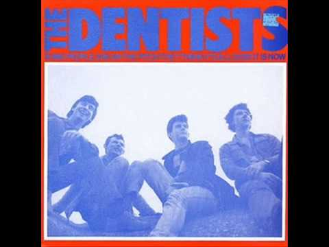 The Dentists – One Of Our Psychedelic Beakers Is Missing