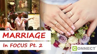 Week 9 – Marriage in Focus Pt 2