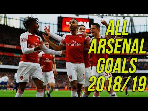All 112 Arsenal Goals 2018/19