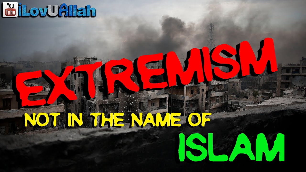 Extremism, Not In The Name Of Islam! ᴴᴰ