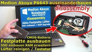 Video Medion Akoya Notebook öffnen   SSD HDD wechseln   P6643 MD98479   RAM Lüfter Laptop Windows 10 MP3, 3GP, MP4, WEBM, AVI, FLV Juli 2018