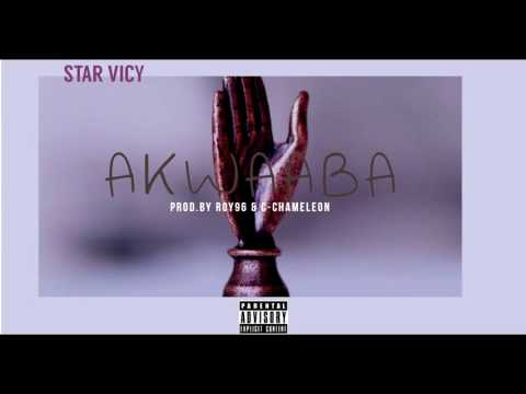 Star Vicy - AKWAABA (Prod By Roy96 & C-Chameleon)