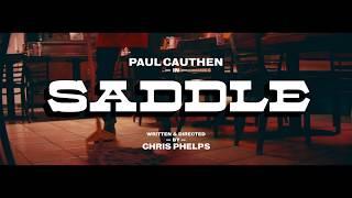 """Paul Cauthen   """"Saddle""""  (Official Video)"""