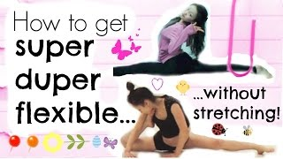 How To Become Really Flexible - Without Stretching! - YouTube