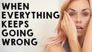 When Everything Keeps Goes Wrong... by Kandee Johnson