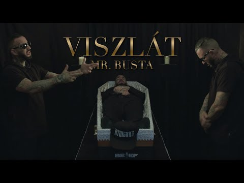 MR.BUSTA - VISZLÁT  | OFFICIAL MUSIC VIDEO |