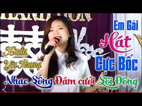 Hot girl hát đám cưới cực hay Xuân yêu Thương