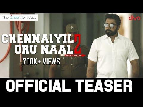 Chennaiyil Oru Naal - 2 (Official  ..