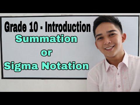 Grade 10 : Summation or Sigma notation