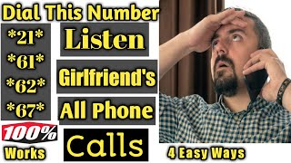 Video Listen All Calls of your Girlfriend Phone Without any application MP3, 3GP, MP4, WEBM, AVI, FLV September 2019