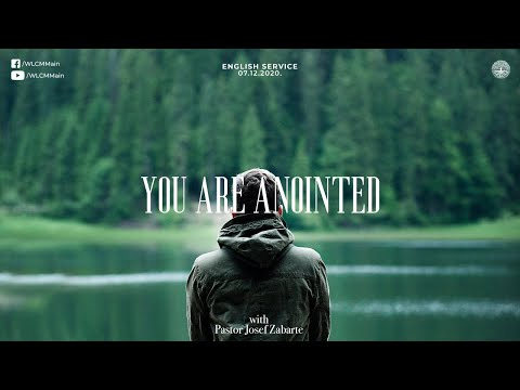You Are Anointed | Pastor Josef Zabarte