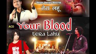 Tera Lahu - Gopal Masih / Worship Warriors (Hindi Christian Worship Song)