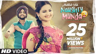 Mehtab Virk: Naughty Munda | Desi Routz | Latest Punjabi Songs 2017 | T-Series Apna Punjaba