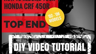 1. Honda CRF 450 Top End Rebuild How To Video Cylinder and Piston Replacement