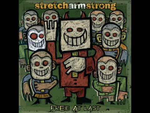 Stretch Arm Strong - When All Else Fails