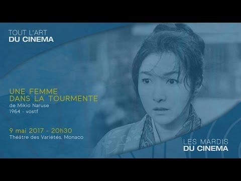 """""""UNE FEMME DANS LA TOURMENTE"""" de Mikio Naruse - Mardi 9 mai 2017, 20h30, Théâtre des Variétés"""