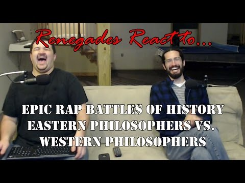 Renegades React to... Epic Rap Battles of History: Eastern Philosophers vs. Western Philosophers