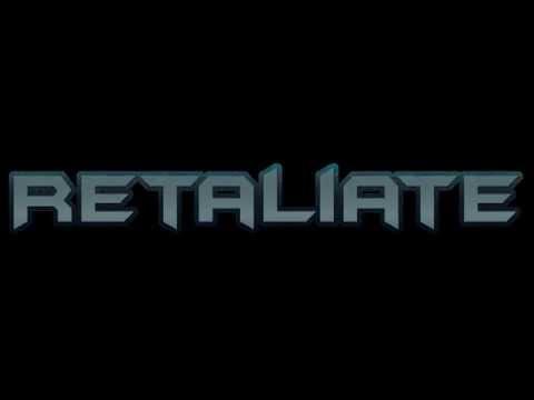 Video of Retaliate