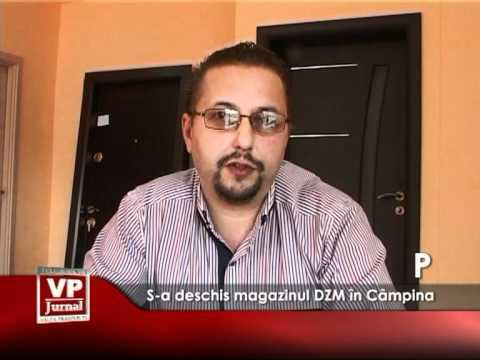 S-a deschis magazinul DZM în Câmpina