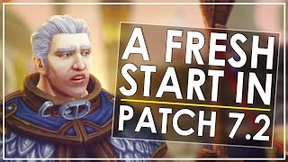 Getting a character up to speed is insanely fast in Patch 7.2. In today's video I'll go over the crazy amount of progress I was able to make on a fresh chara...
