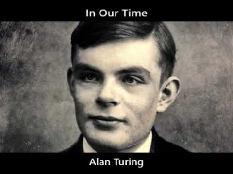 In Our Time: S23/05 Alan Turing (Oct 15 2020)