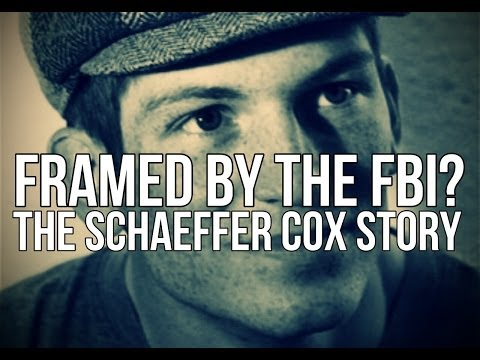 Framed by the FBI?  The Schaeffer Cox Story