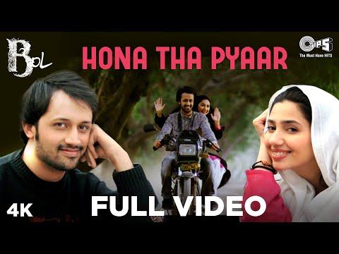 Hona Tha Pyar Full Video - Bol | Atif Aslam & Mahira Khan | Atif Aslam & Hadiqa Kiani