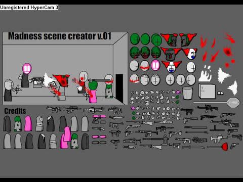 Madness Scene Creator