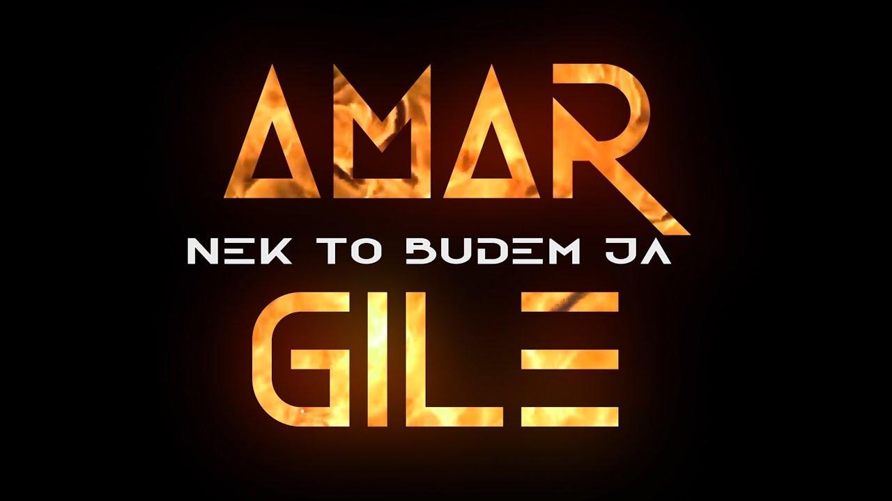 Nek' to budem ja – Amar Gile Jašarspahić – nova pesma i tekst pesme