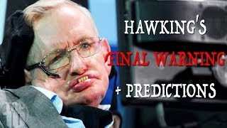 Video Stephen Hawking's FINAL WARNING + 7 Future Predictions MP3, 3GP, MP4, WEBM, AVI, FLV Agustus 2019