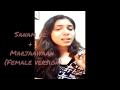 Sanam re + Marjaaiyaan (Female version)