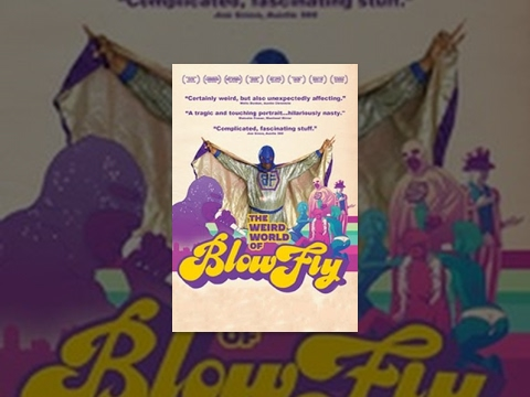 Doc- The Weird World of Blowfly