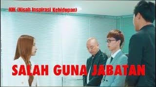 Video KIK 3 # SALAH GUNA JABATAN MP3, 3GP, MP4, WEBM, AVI, FLV Juni 2019