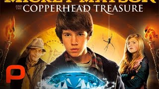 The Adventures Of Mickey Matson And The Copperhead Treasure  Full Movie