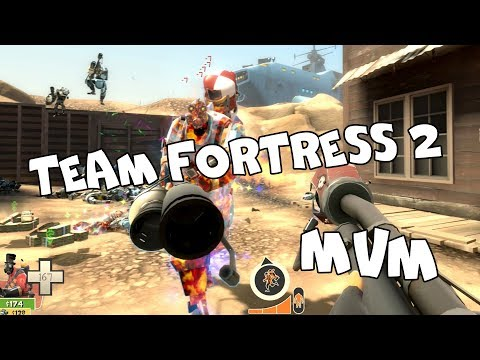 Team Fortress 2: MvM (Просто для настроения)