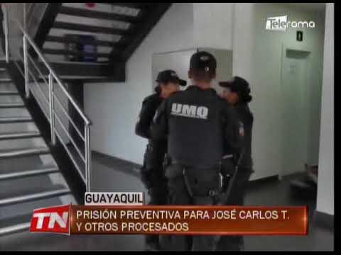 Prisión preventiva para José Carlos T. y otros procesados