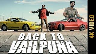 Download Lagu BACK TO VAILPUNA (Full 4K Video) | JD BRAR | New Punjabi Songs 2017 | AMAR AUDIO Mp3