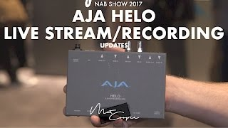 NAB 2017 - AJA Helo Live streaming/Recorder