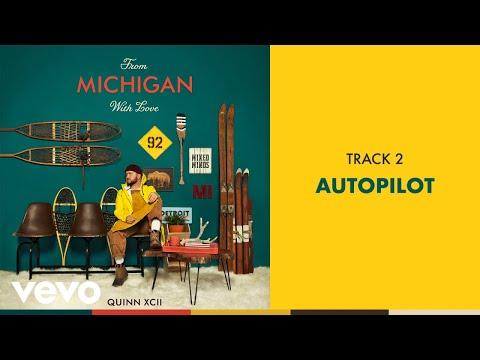 Quinn XCII - Autopilot (Official Audio)
