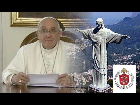 Mensagem do Papa Francisco para 2015 - 450 anos do Rio de Janeiro