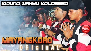 Video KIDUNG WAHYU KOLOSEBO Gending Sakral Ritual Suguh Pambuko | MAYANGKORO ORIGINAL Live Jombang 2018 MP3, 3GP, MP4, WEBM, AVI, FLV Agustus 2018