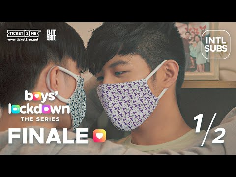 #BoysLockdown Episode 6 – Finale | Ali King and Alec Kevin | Part 1 of 2 [INTL SUBS]
