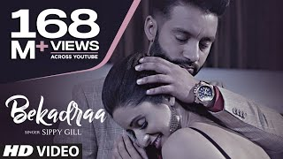 Video BEKADRAA | Sippy Gill | Desi Routz | Latest Punjabi Video Song 2017 MP3, 3GP, MP4, WEBM, AVI, FLV September 2018