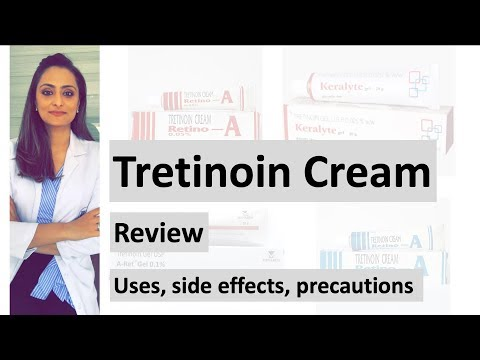 Tretinoin Review | Uses | Side Effects | Precautions | Dermatologist | Dr. Aanchal Panth